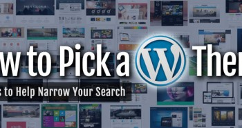 How to Pick a WordPress Theme