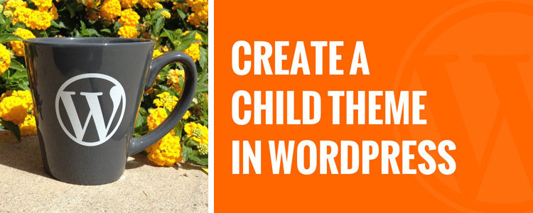 Everything You Need To Know About Child Themes in WordPress